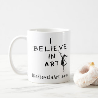 I Believe In Art Promotional Coffee Mug
