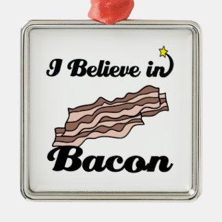 i believe in bacon metal ornament