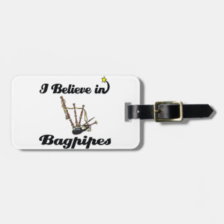 i believe in bagpipes luggage tag