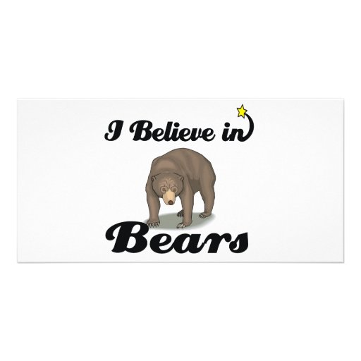i believe in bears personalized photo card