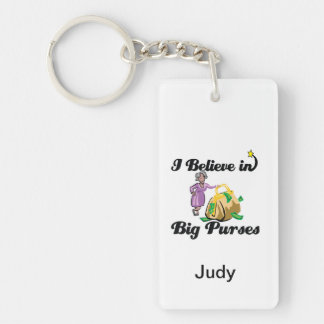 i believe in big purses Double-Sided rectangular acrylic keychain
