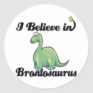 i believe in brontosaurus classic round sticker