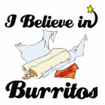 i believe in burritos standing photo sculpture