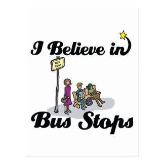 i believe in bus stops postcard