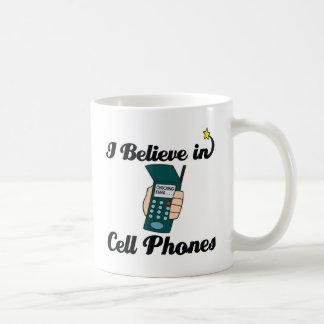 i believe in cell phones coffee mug