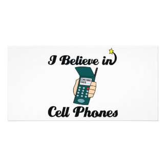 i believe in cell phones customized photo card