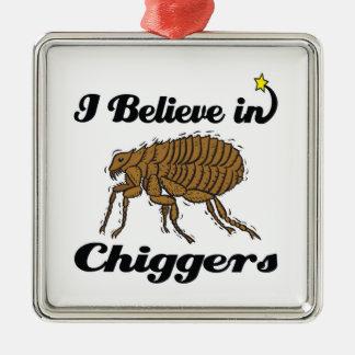 i believe in chiggers metal ornament