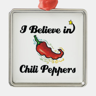 i believe in chili peppers metal ornament