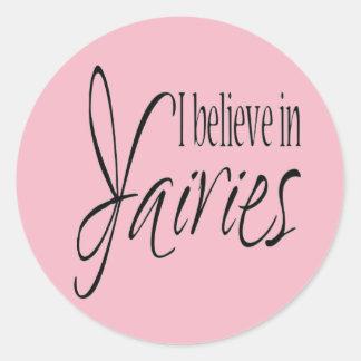 I believe in fairies classic round sticker