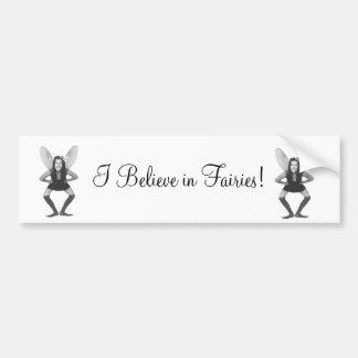 I Believe in Fairies Sticker Bumper Sticker