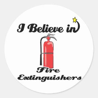 i believe in fire extinguishers round sticker