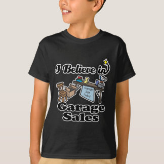 i believe in garage sales T-Shirt