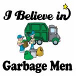 i believe in garbage men acrylic cut outs