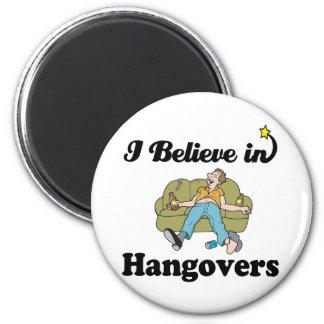 i believe in hangovers fridge magnet