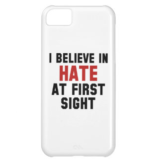 I Believe In Hate At First Sight iPhone 5C Cases