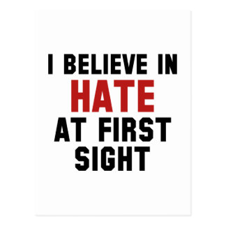 I Believe In Hate At First Sight Postcard