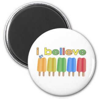 I believe in Ice Pops Magnet