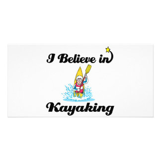 i believe in kayaking photo greeting card