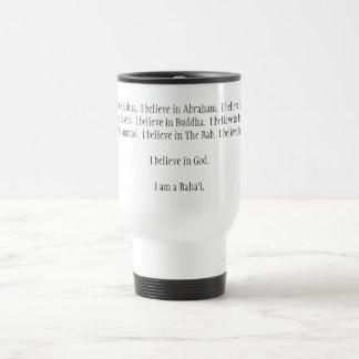 I believe in Krishna.  I believe in Abraham.  I... Travel Mug
