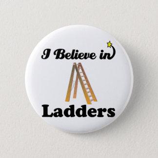 i believe in ladders 2 inch round button
