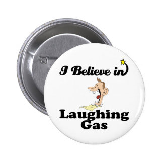 i believe in laughing gas 2 inch round button