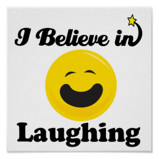 i believe in laughing poster