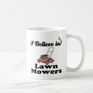 i believe in lawn movers coffee mug