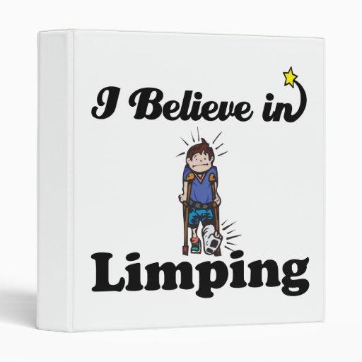 i believe in limping binders