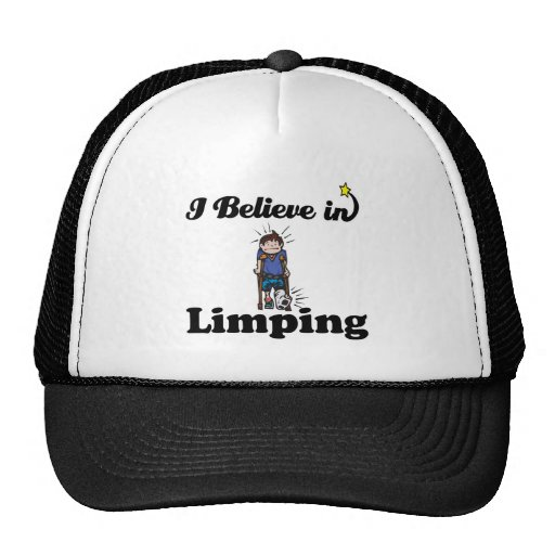 i believe in limping hats