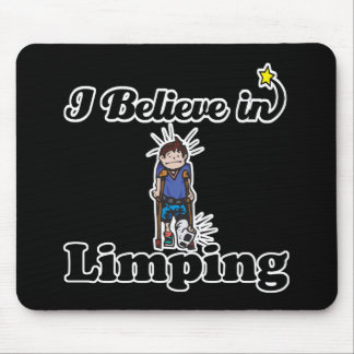 i believe in limping mouse pad