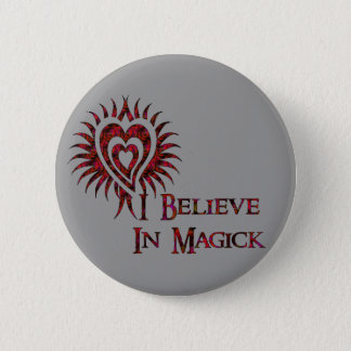 I Believe in Magick 2 Inch Round Button