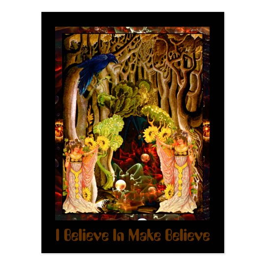 I Believe In Make Believe Postcard