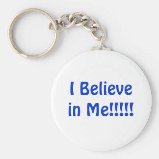 I BELIEVE IN ME KEYCHAIN