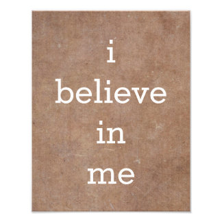 i believe in me Motivational Poster