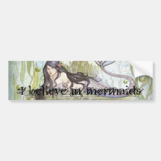 I believe in mermaids bumper sticker