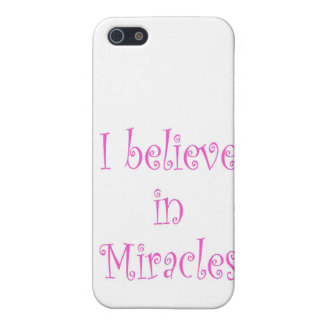 I Believe in Miracles iPhone 5/5S Cases