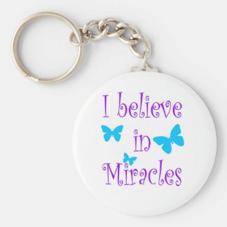 I Believe in Miracles Keychain