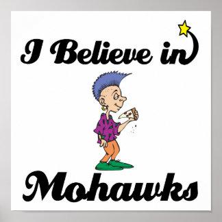 i believe in mohawks poster