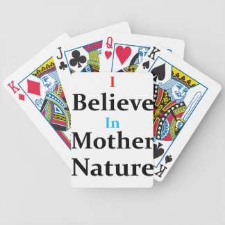 I Believe In Mother Nature Bicycle Playing Cards