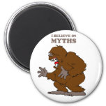 I Believe in Myths Magnets