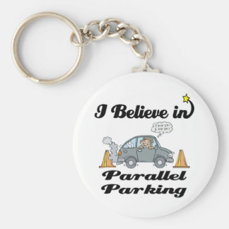 i believe in parallel parking keychain