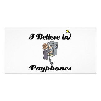 i believe in payphones picture card