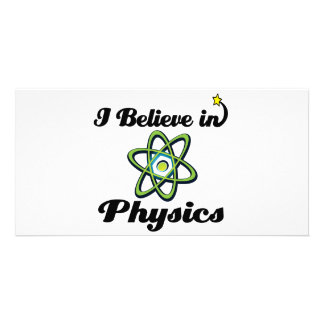 i believe in physics customized photo card