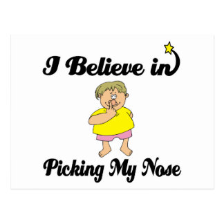 i believe in picking my nose postcard