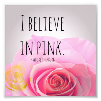 I believe in pink photograph