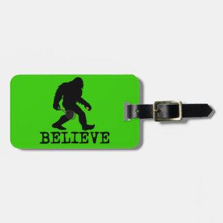 I believe in Sasquatch Luggage Tag