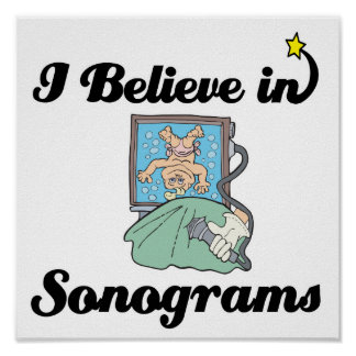 i believe in sonograms poster