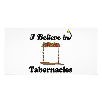 i believe in tabernacles photo cards