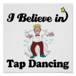 i believe in tap dancing poster