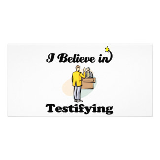 i believe in testifying picture card